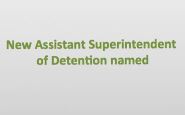 Lou Spencer is the new Assistant Superintendent of Detention
